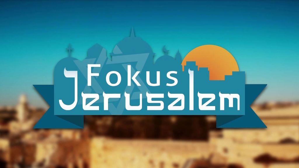Fokus Jerusalem