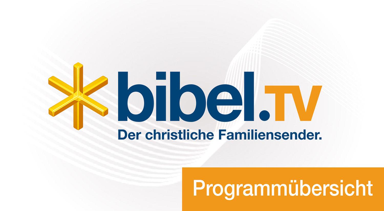 Bibel Tv Programm